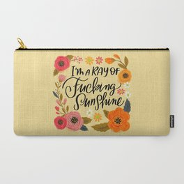 Pretty Swe*ry: I'm a Ray of Fucking Sunshine Carry-All Pouch