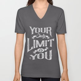 You Only Limit is You Unisex V-Neck