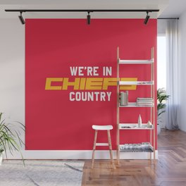 We're in Chiefs Country Wall Mural