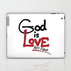 God Is Love...Not Fear. Laptop & iPad Skin