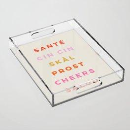 """""""CHEERS!"""" Around The World Type Print Acrylic Tray"""