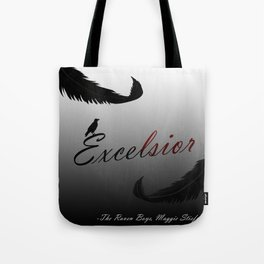 EXCELSIOR | The Raven Cycle by Maggie Stiefvater Tote Bag