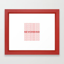 Nevermind take-out inspired print Framed Art Print