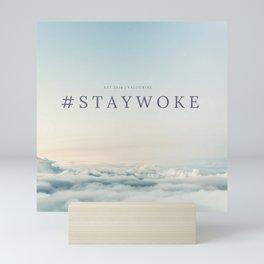 StayWoke 1 Mini Art Print