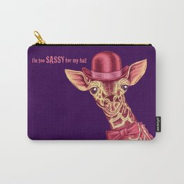 I'm too SASSY for my hat! Pink Giraffe. Carry-All Pouch
