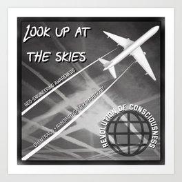 Look up at the Skies (Geo-Engineering) Art Print
