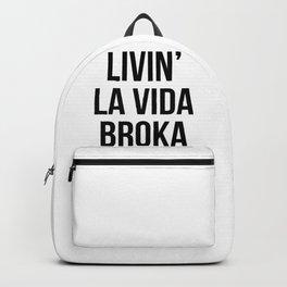 LIVIN' LA VIDA BROKA Backpack