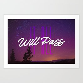 It All Will Pass - Typography Positive Quote Art Print
