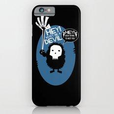 Hey! Slim Case iPhone 6s