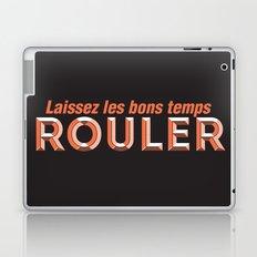 Laissez les bons temps rouler (Let the good times roll) Laptop & iPad Skin