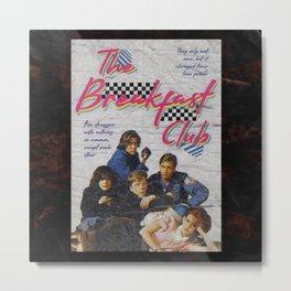 Breakfast Club Poster Metal Print