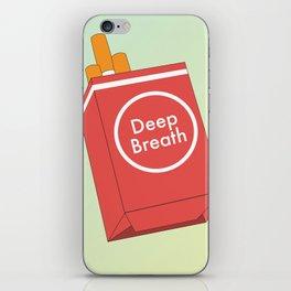 Deep Breath iPhone Skin
