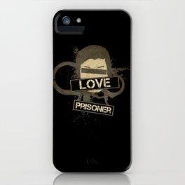 Prisoner of Love iPhone Case