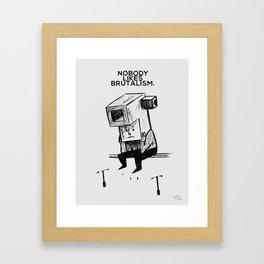 Brutal Framed Art Print