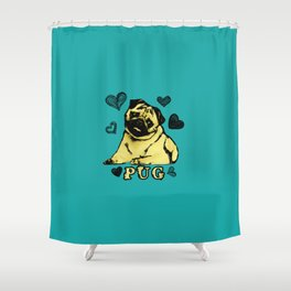 Adorable Puppy Pug on teal with hearts Shower Curtain