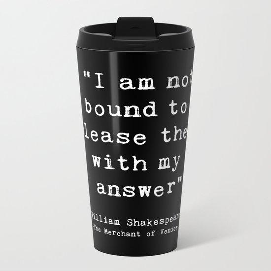 Shakespeare quote philosophy typography black white Metal Travel Mug