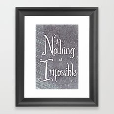 Nothing Is Impossible motivational print - hand lettered, calligraphy Framed Art Print
