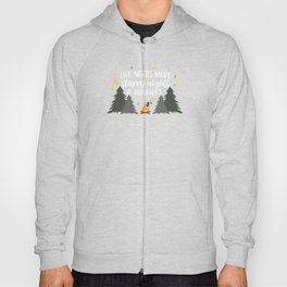 Campfire Life Needs More Starry Nights and Bonfires Hoody