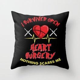 Open Heart Surgery Survivor Gift Idea Throw Pillow