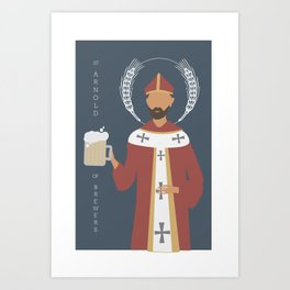 St. Arnold of Brewers Art Print
