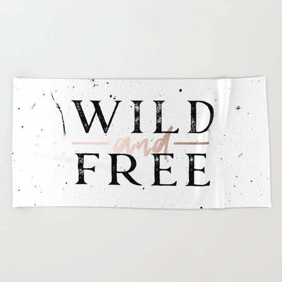 Wild and Free Rose Gold on White Beach Towel
