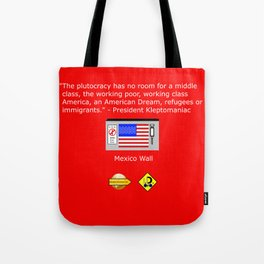 The Plutocracy in America Tote Bag