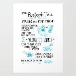 How To Make Perfect Tea Art Print