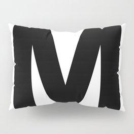 Letter M (Black & White) Pillow Sham