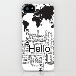 Say Hello in different languages world map ! iPhone Case