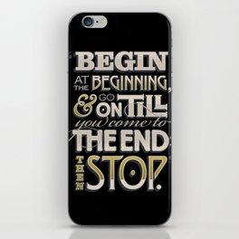 Begin at the Beginning iPhone Skin