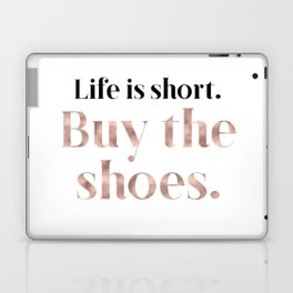 Rose gold beauty - life is short, buy the shoes Laptop & iPad Skin
