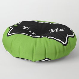 """Fluff Me"" Alice in Wonderland styled Bottle Tag Design in 'Garden Green' Floor Pillow"