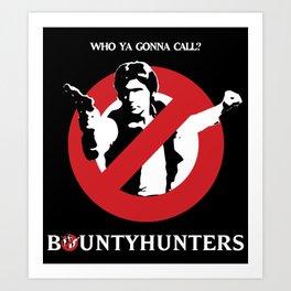 Bountyhunters Art Print