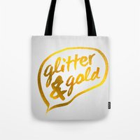 gold glitter Tote Bags featuring Glitter and Gold by Berberism