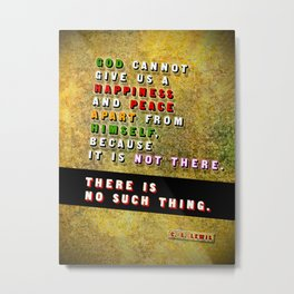 No Such Thing Metal Print
