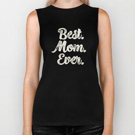 Best Mom Ever (Mint) Biker Tank