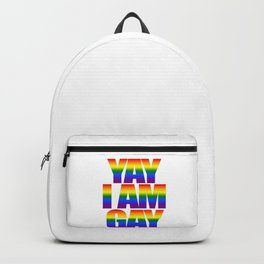 Yay I am Gay, Colorful Rainbow Flag Colors LGBT Gay Pride Support Backpack