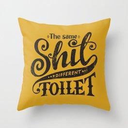 Same Shite Throw Pillow