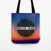 forever young Tote Bags featuring Forever Young by Josrick