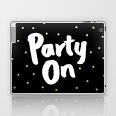 Party On Laptop & iPad Skin