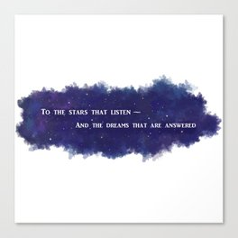To the Stars that Listen (White) - A Court of Mist and Fury Canvas Print