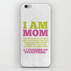 I am Mom iPhone & iPod Skin