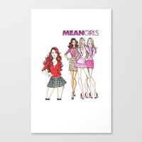 mean girls Canvas Prints featuring Mean Girls by CaitlinNicole
