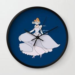 Keep Calm: Cinderella Wall Clock