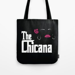 The Chicana (Godfather) Tote Bag