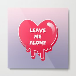 pastel melty heart leave me alone Metal Print