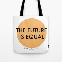 The Future is Equal - Orange Tote Bag