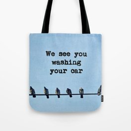When Pigeons Plan... Tote Bag