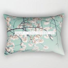 Today I Will Choose Joy Rectangular Pillow