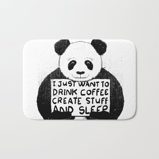 I Just Want To Drink Coffee, Create Stuff and Sleep Bath Mat